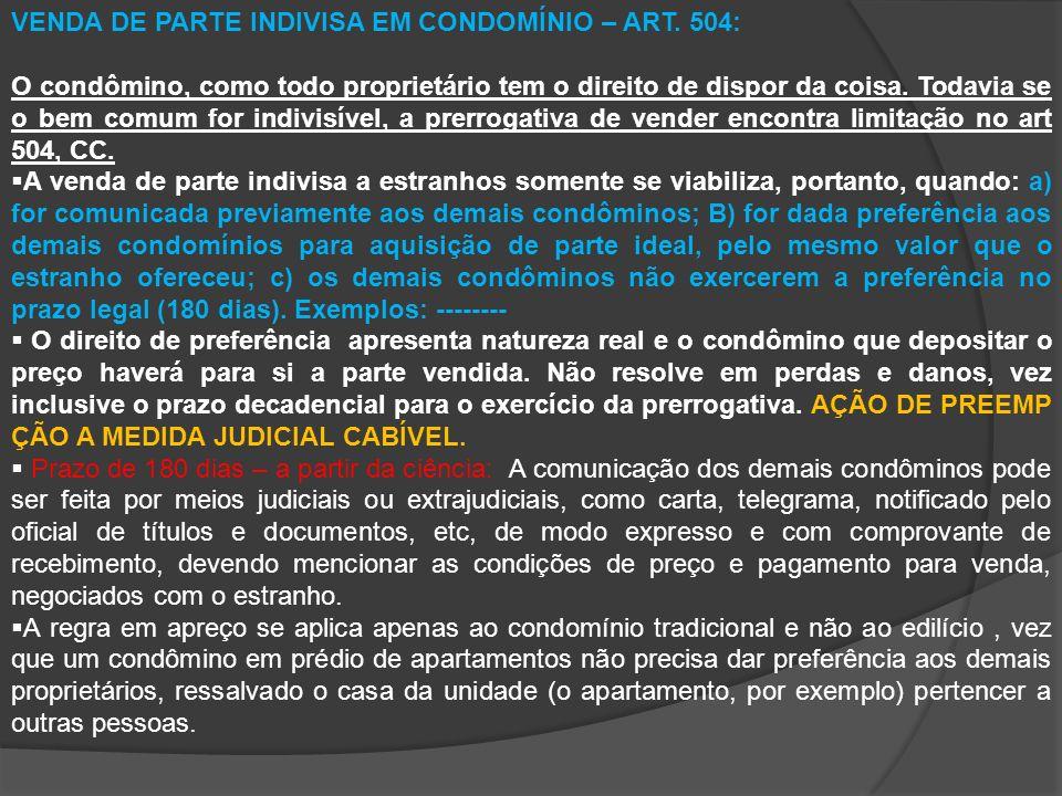 VENDA DE PARTE INDIVISA EM CONDOMÍNIO – ART. 504:
