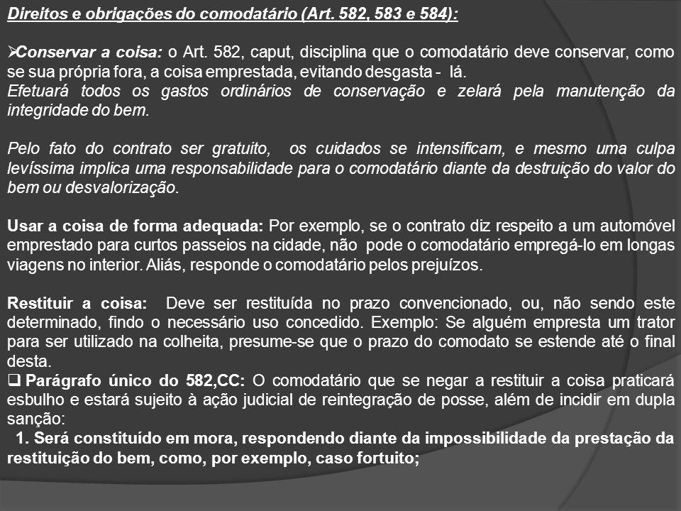 Direitos e obrigações do comodatário (Art. 582, 583 e 584):
