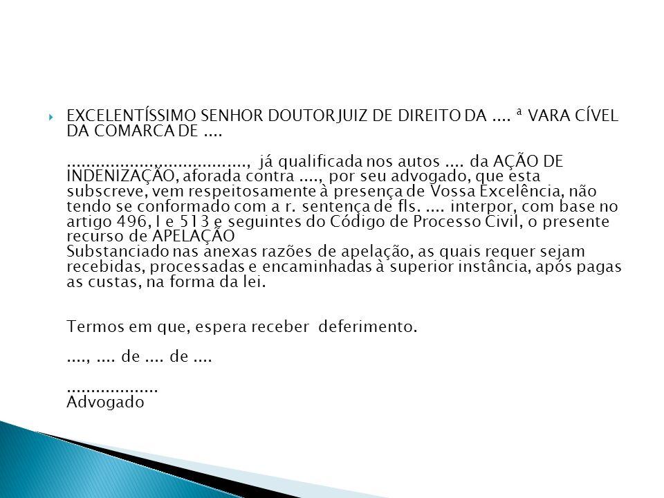 EXCELENTÍSSIMO SENHOR DOUTOR JUIZ DE DIREITO DA