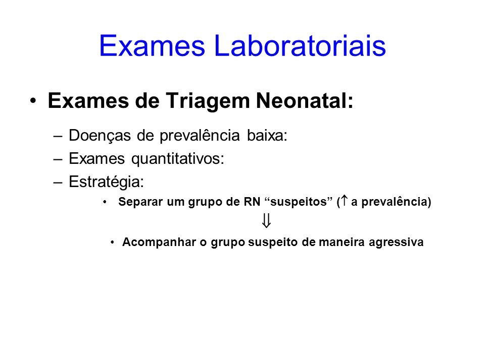 Exames Laboratoriais Exames de Triagem Neonatal: