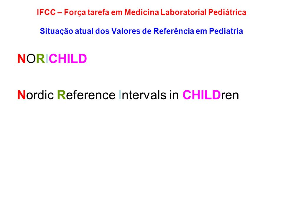 Nordic Reference Intervals in CHILDren