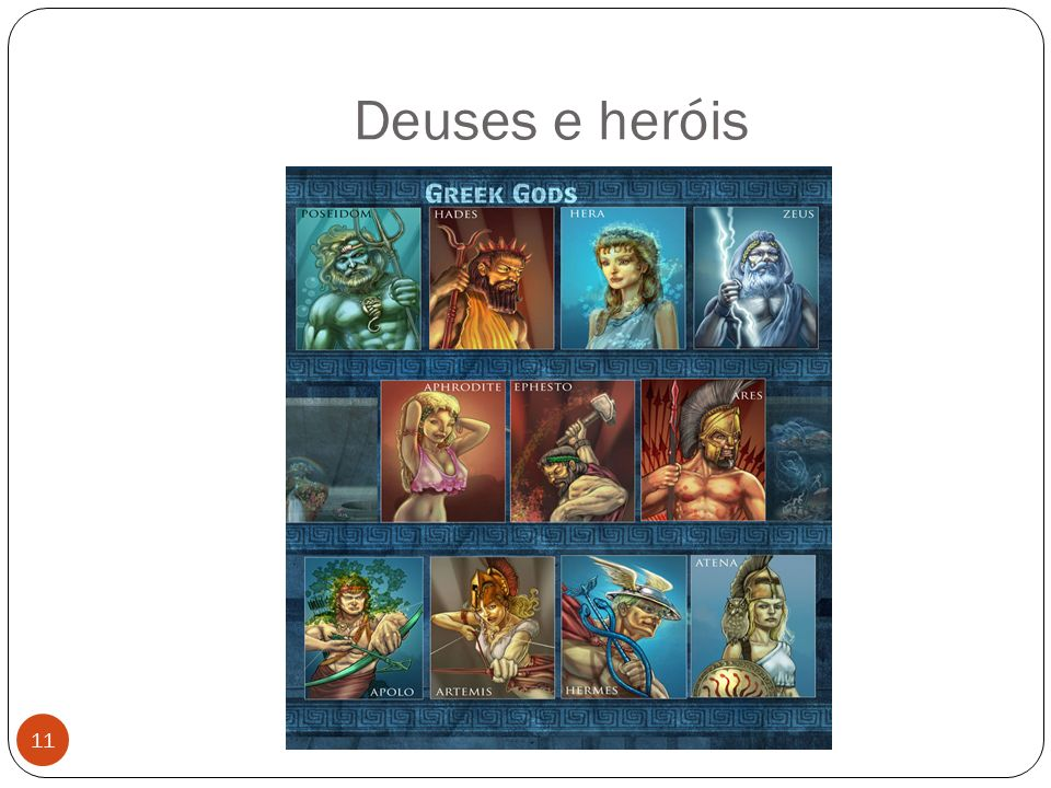 Deuses e heróis