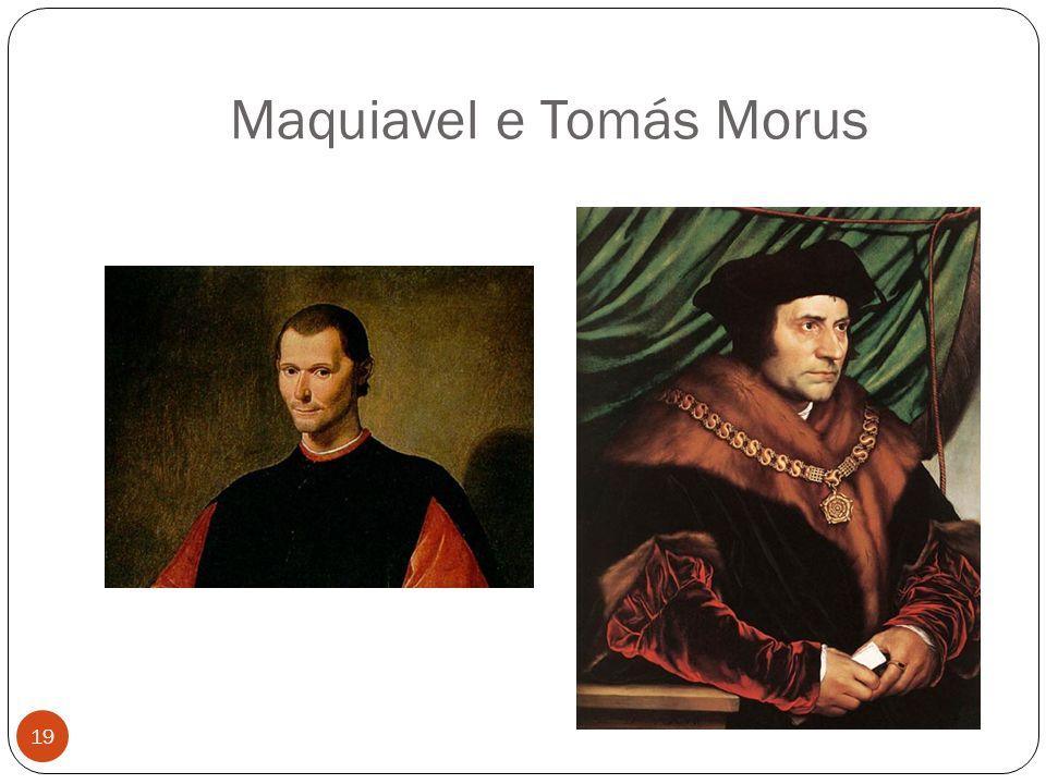 Maquiavel e Tomás Morus