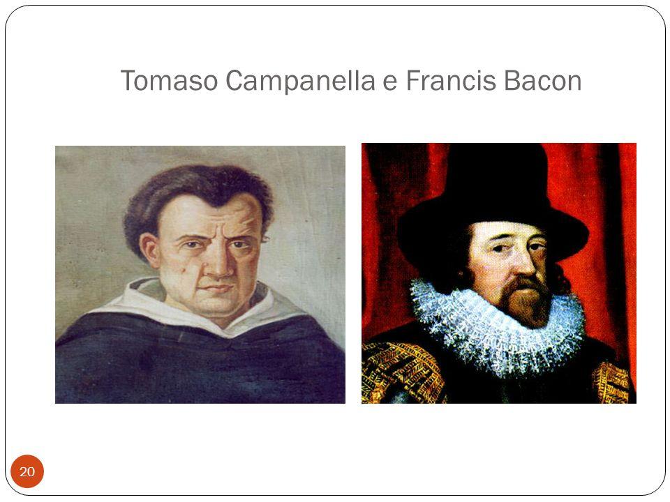 Tomaso Campanella e Francis Bacon