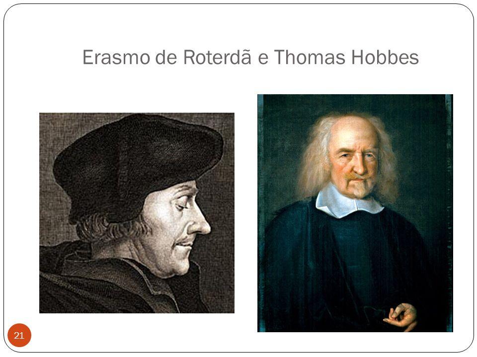 Erasmo de Roterdã e Thomas Hobbes