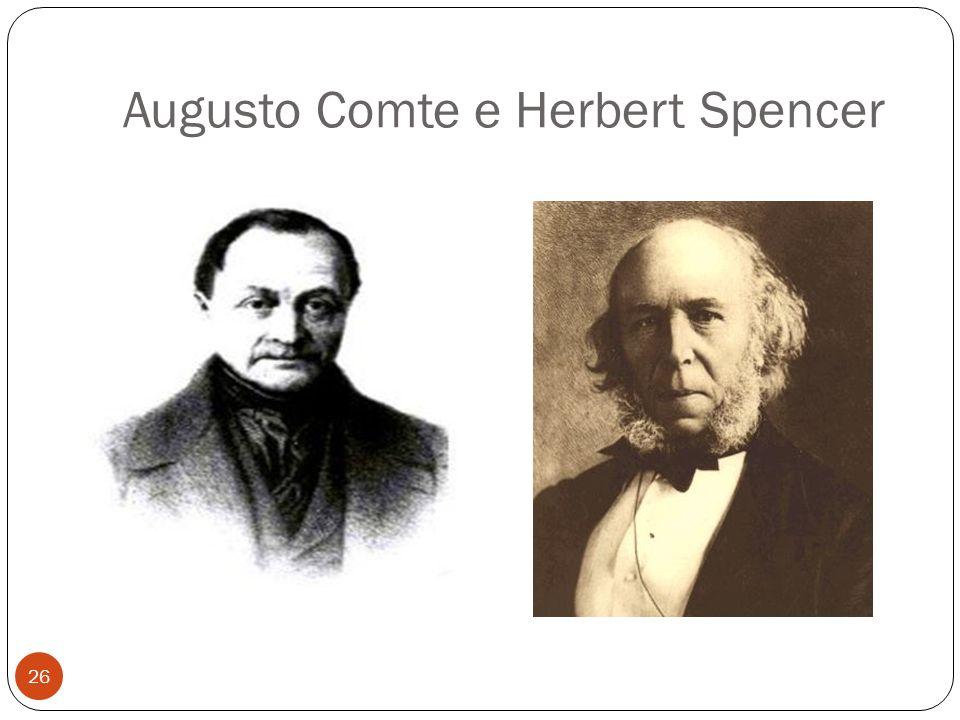 Augusto Comte e Herbert Spencer