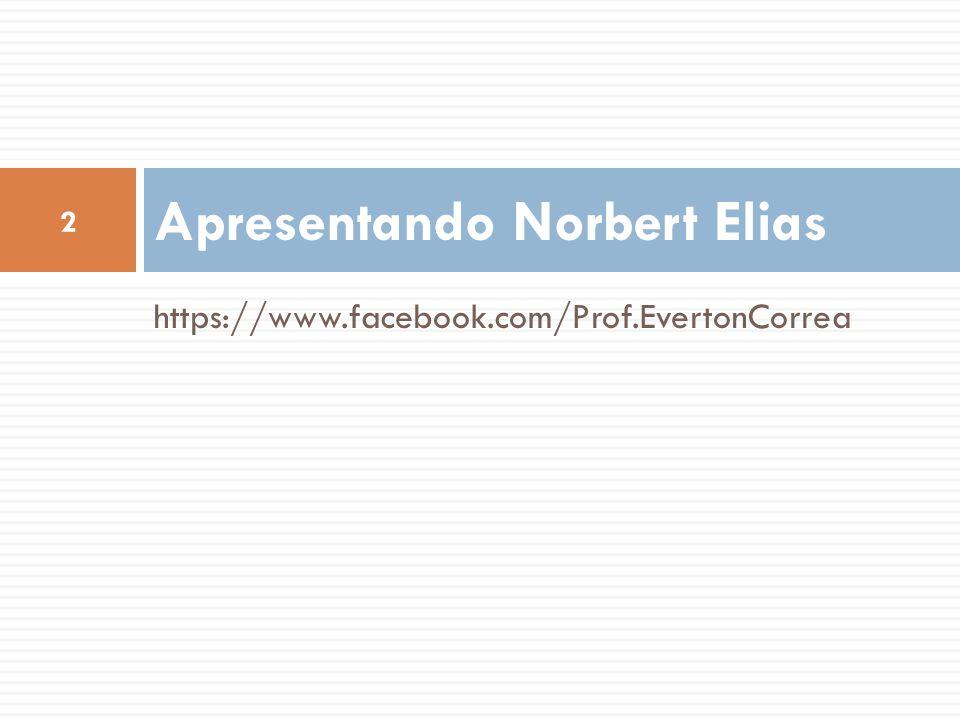 Apresentando Norbert Elias
