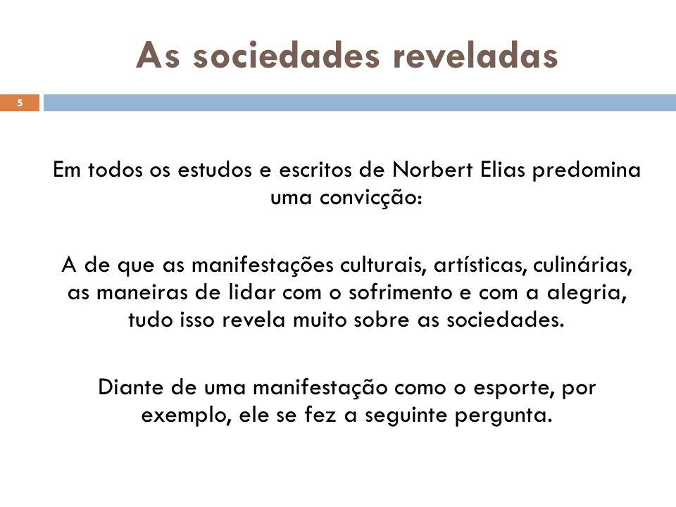 As sociedades reveladas