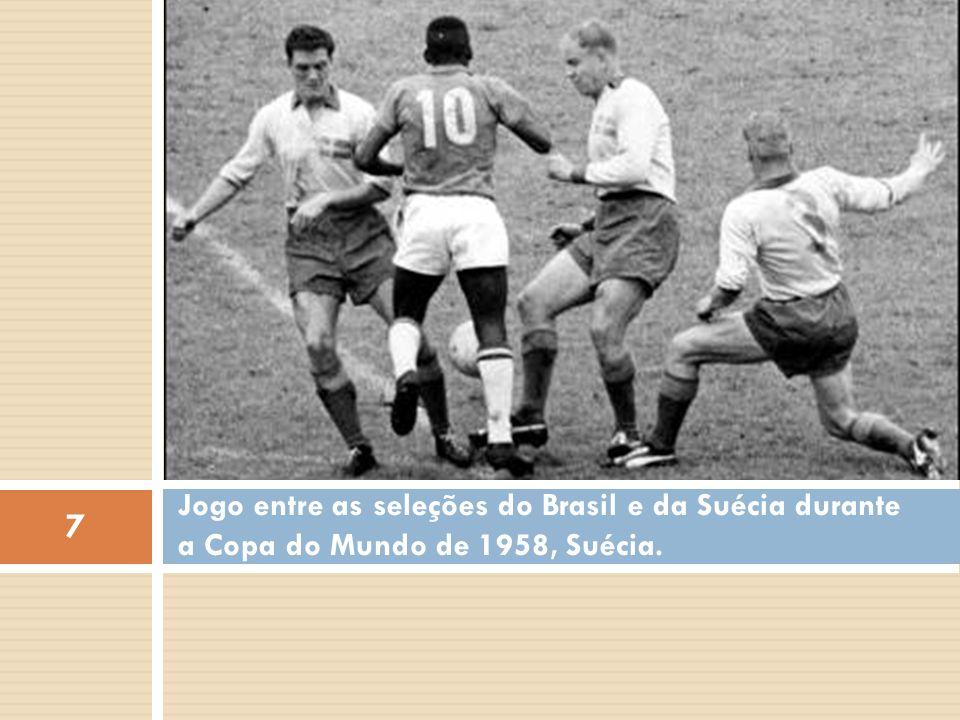 Jogo entre as seleções do Brasil e da Suécia durante a Copa do Mundo de 1958, Suécia.