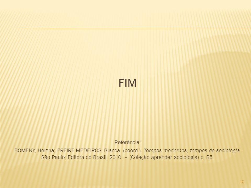 FIM Referência:
