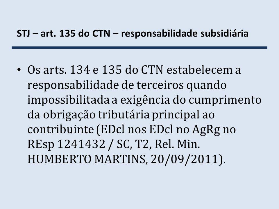 STJ – art. 135 do CTN – responsabilidade subsidiária