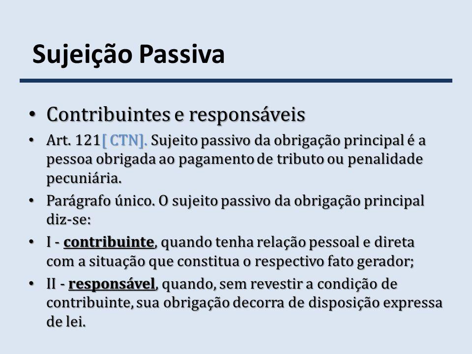 Sujeição Passiva Contribuintes e responsáveis