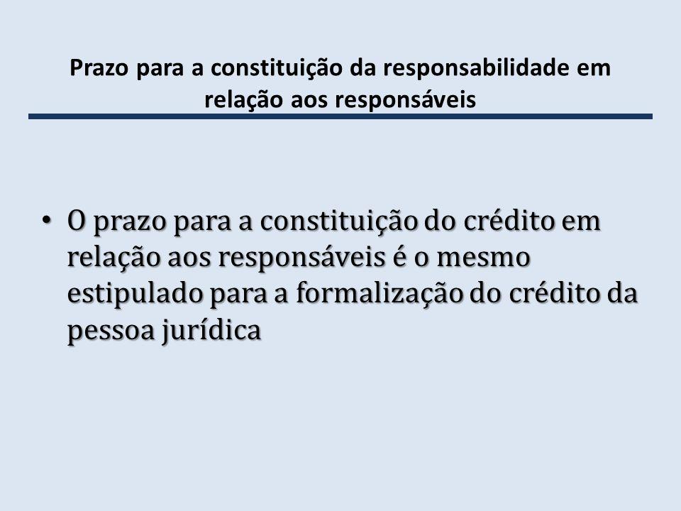 Prazo para a constituição da responsabilidade em relação aos responsáveis