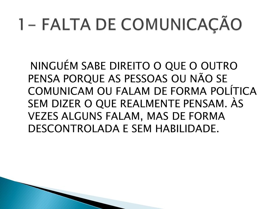 1- FALTA DE COMUNICAÇÃO