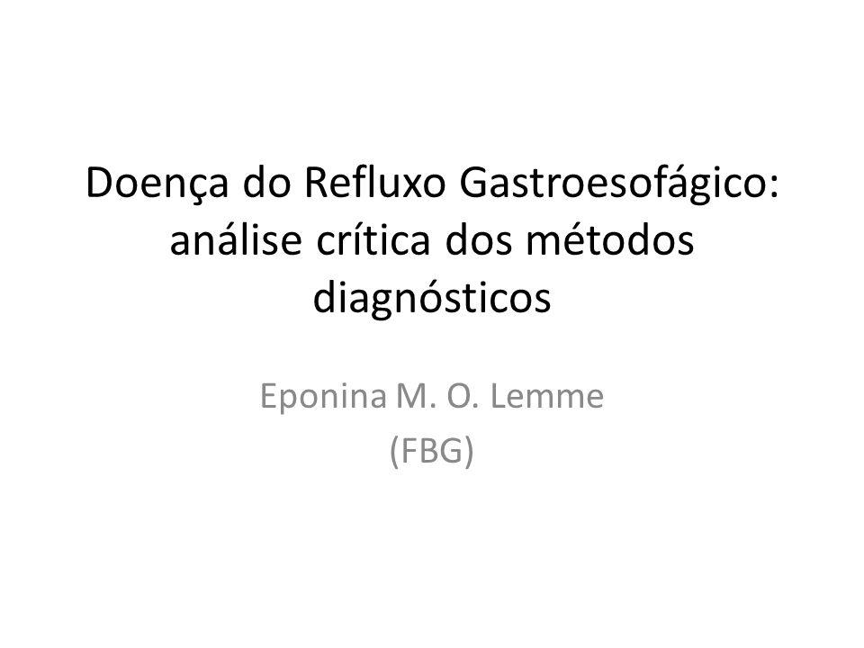 Doença do Refluxo Gastroesofágico: análise crítica dos métodos diagnósticos