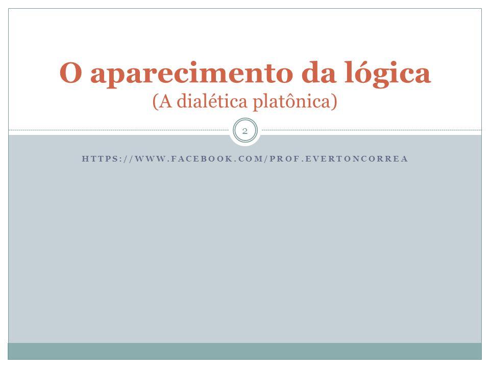 O aparecimento da lógica (A dialética platônica)
