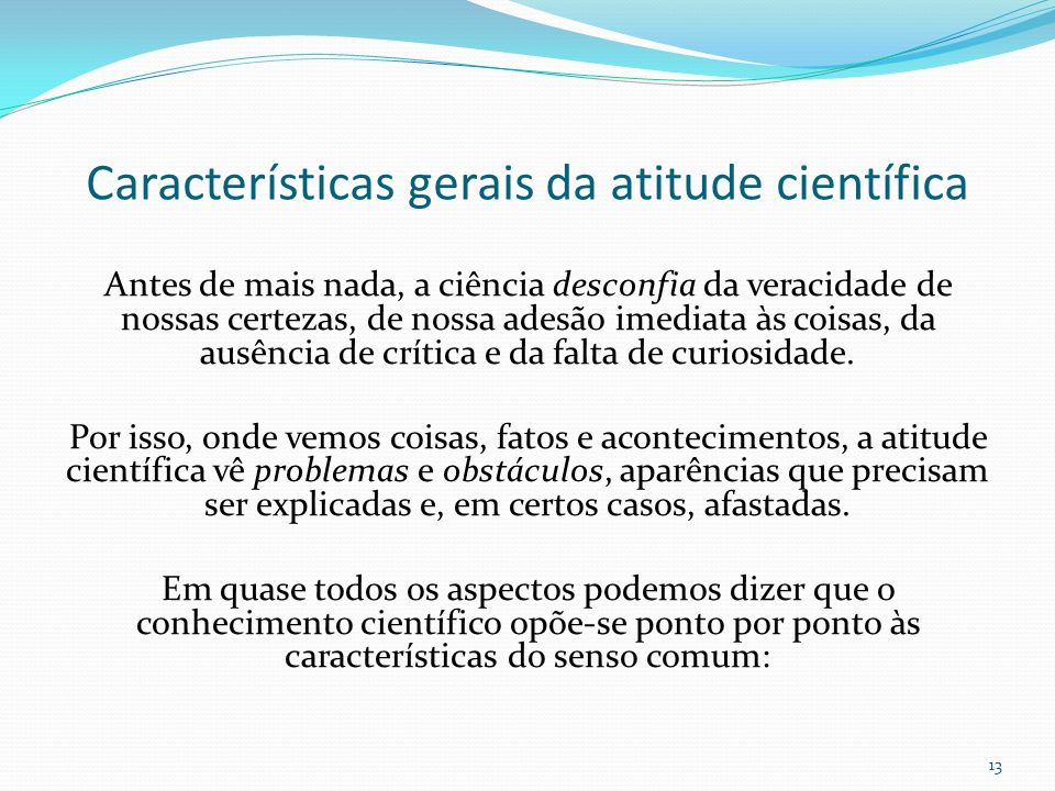 Características gerais da atitude científica