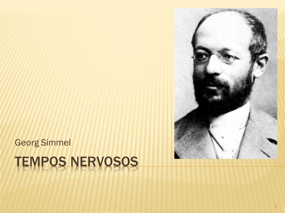 Georg Simmel Tempos nervosos