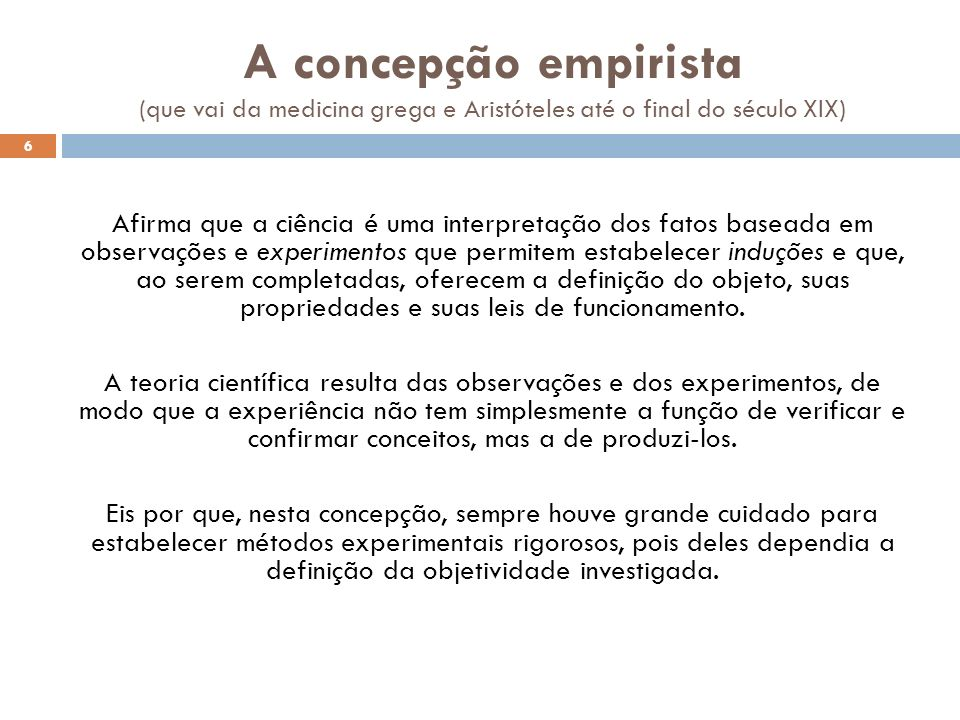 A concepção empirista (que vai da medicina grega e Aristóteles até o final do século XIX)