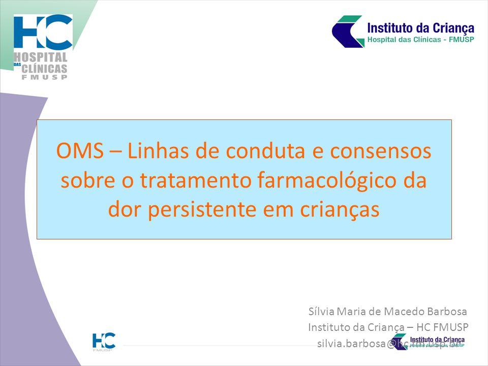 OMS – Linhas de conduta e consensos sobre o tratamento farmacológico da dor persistente em crianças