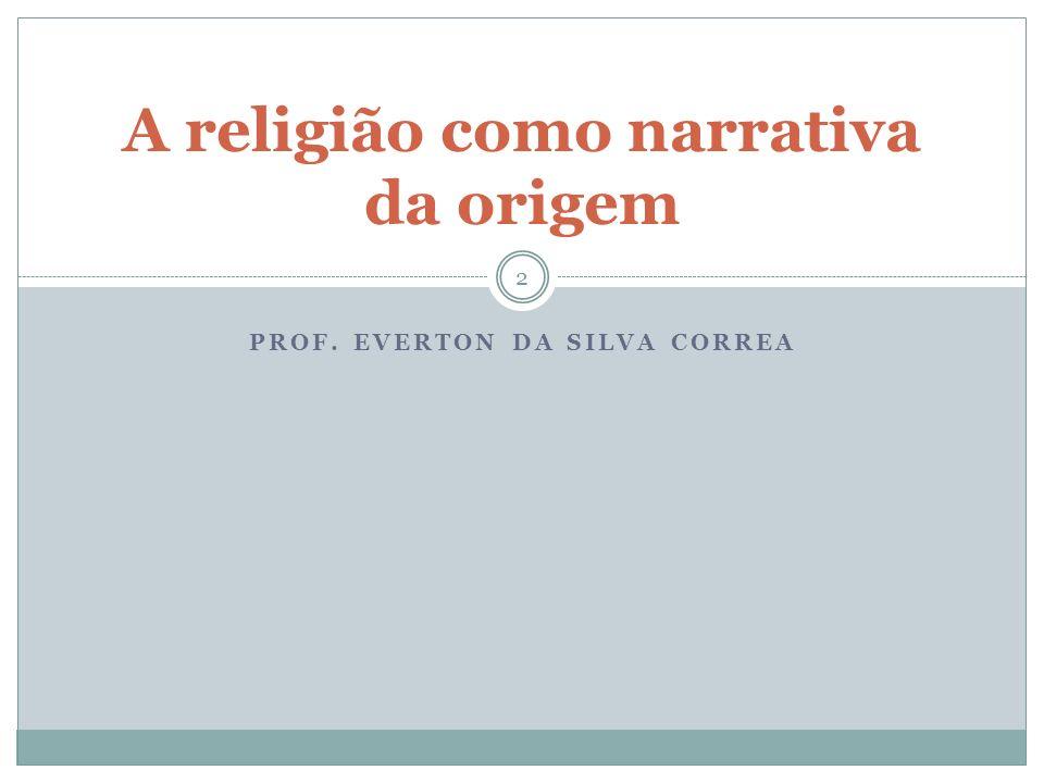 A religião como narrativa da origem
