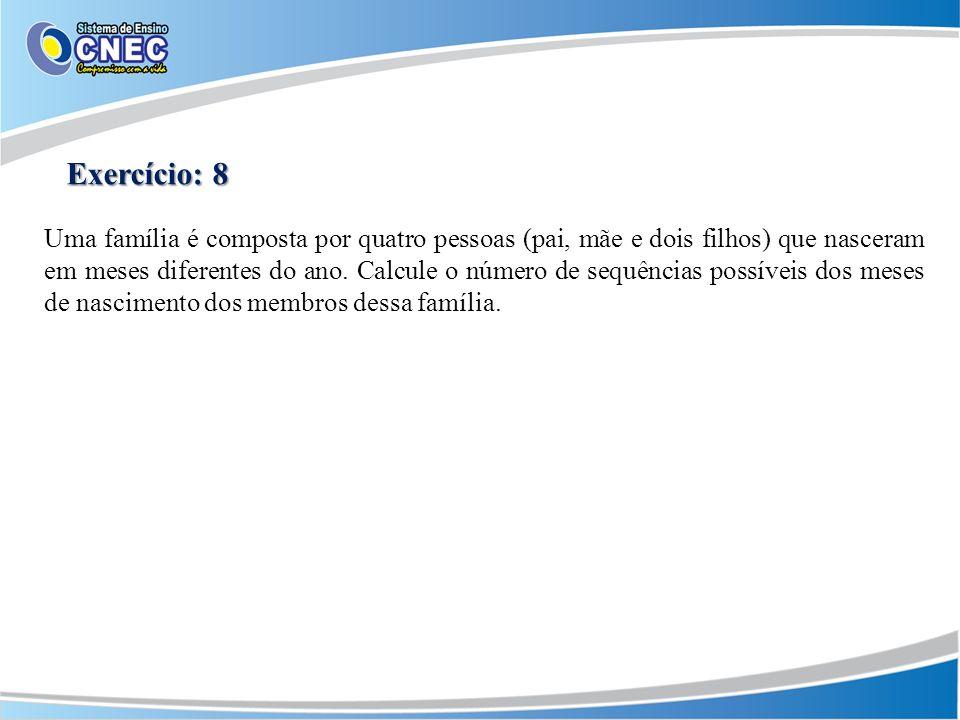 Exercício: 8