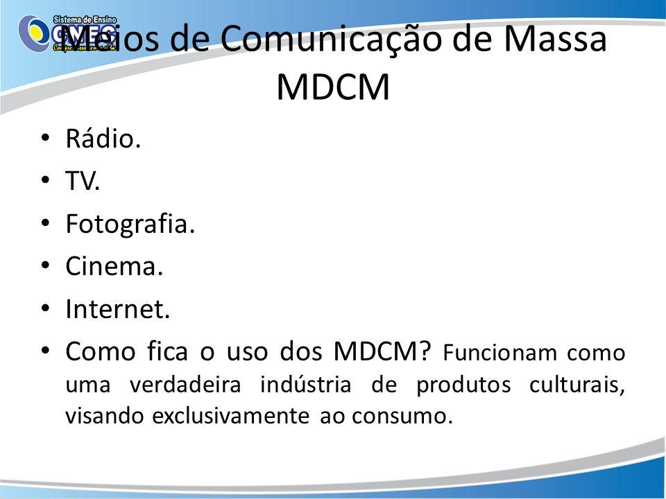 Meios de Comunicação de Massa MDCM