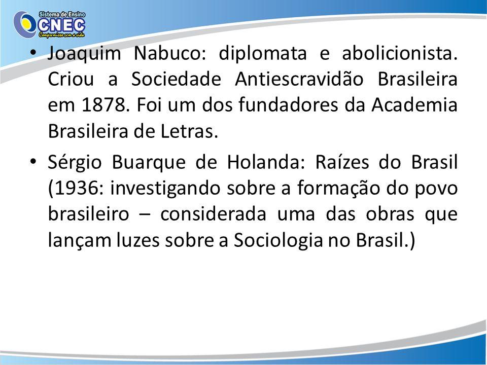 Joaquim Nabuco: diplomata e abolicionista