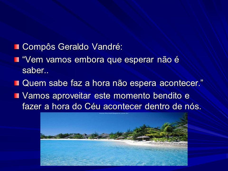 Compôs Geraldo Vandré: