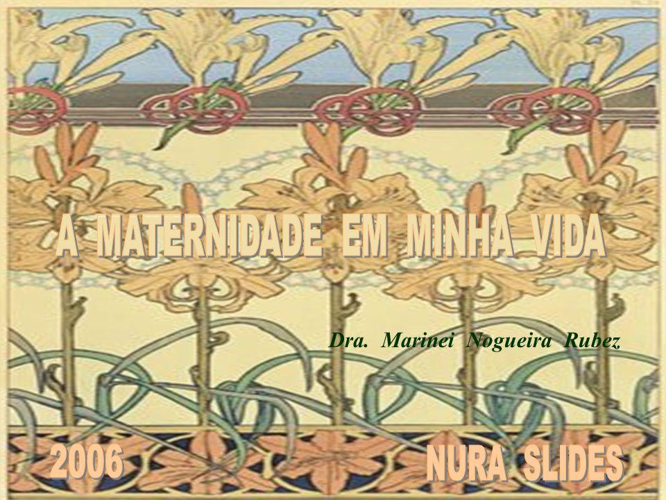 A MATERNIDADE EM MINHA VIDA