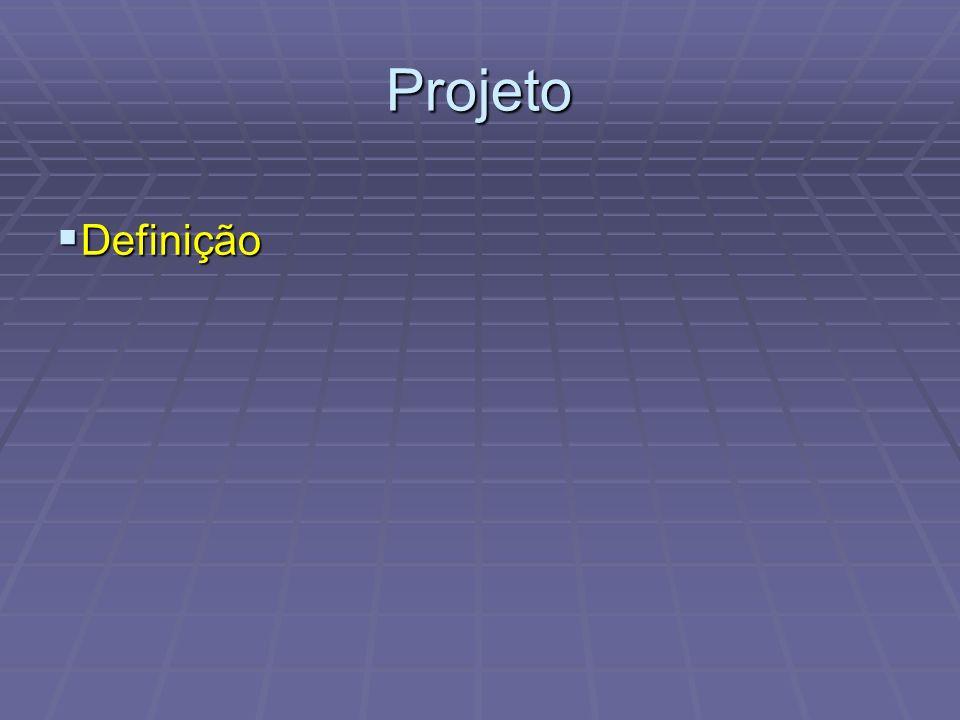 Projeto Definição