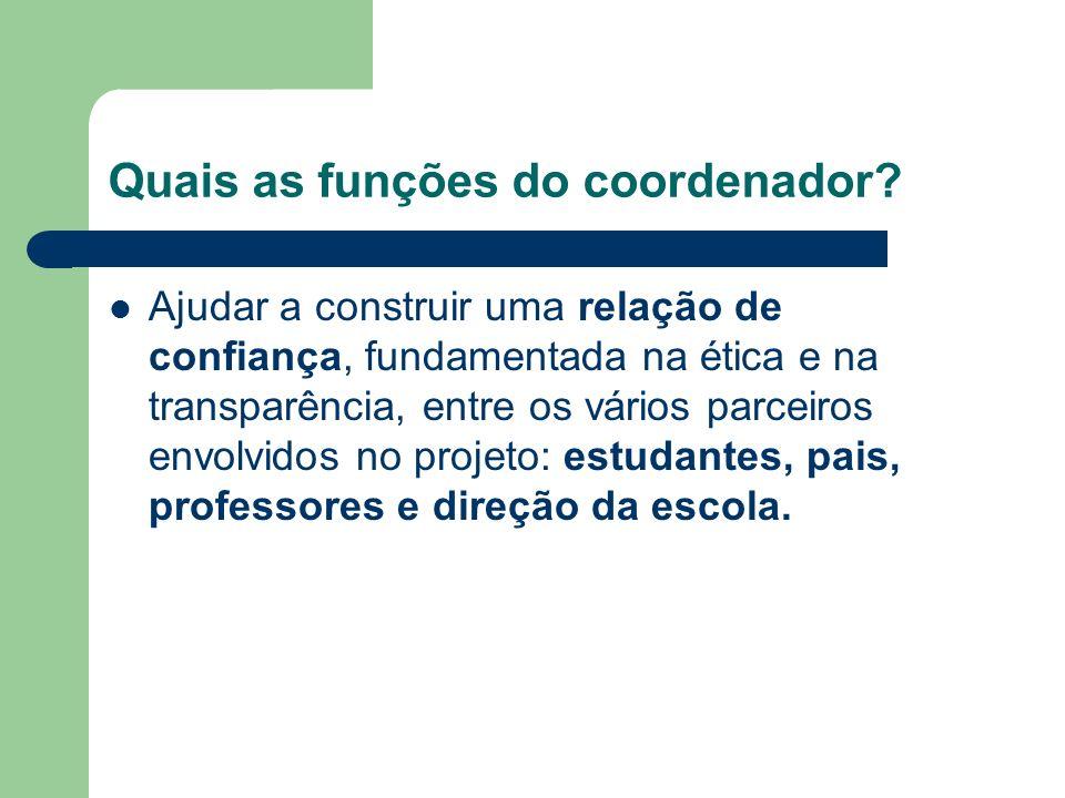 Quais as funções do coordenador