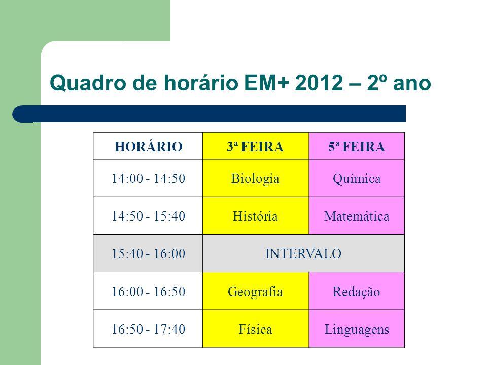 Quadro de horário EM+ 2012 – 2º ano