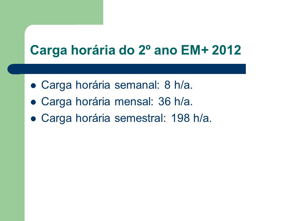 Carga horária do 2º ano EM+ 2012