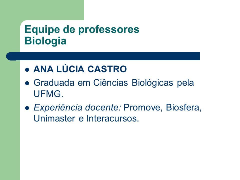 Equipe de professores Biologia
