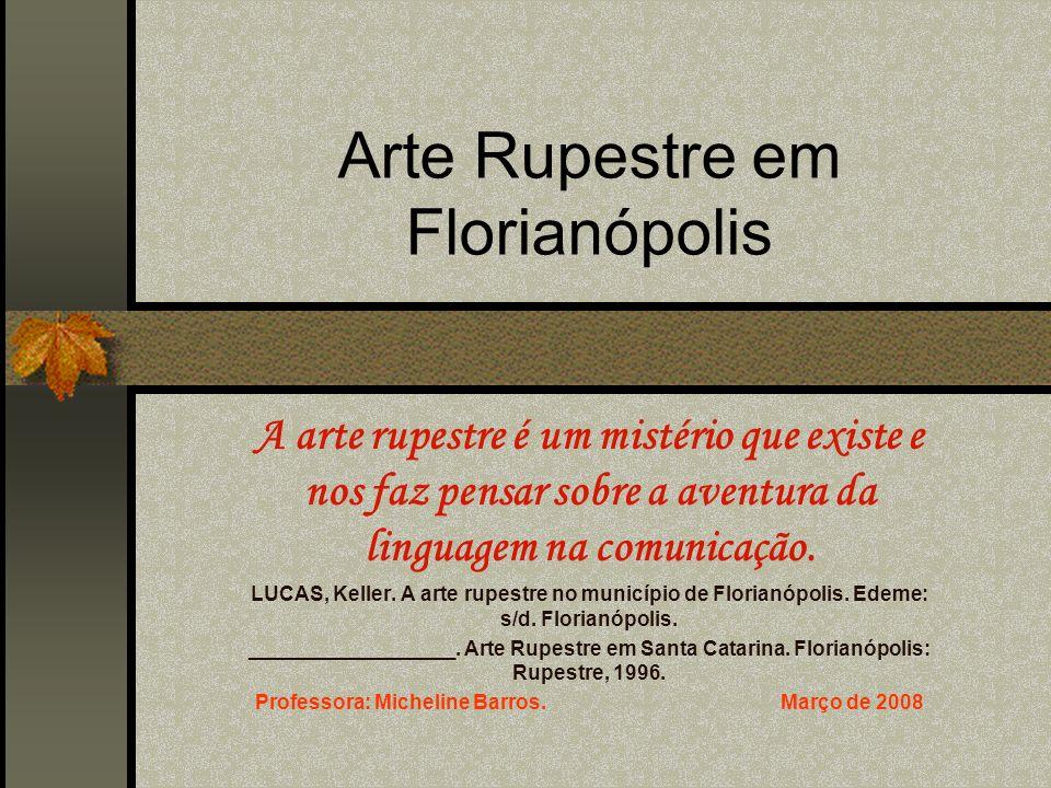 Arte Rupestre em Florianópolis