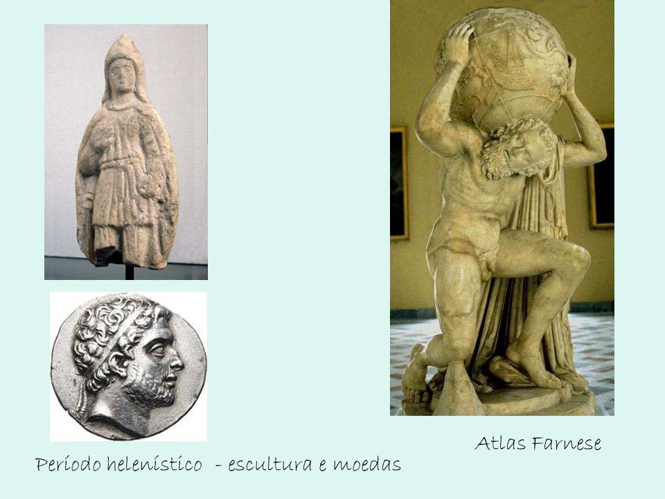 Atlas Farnese Período helenístico - escultura e moedas