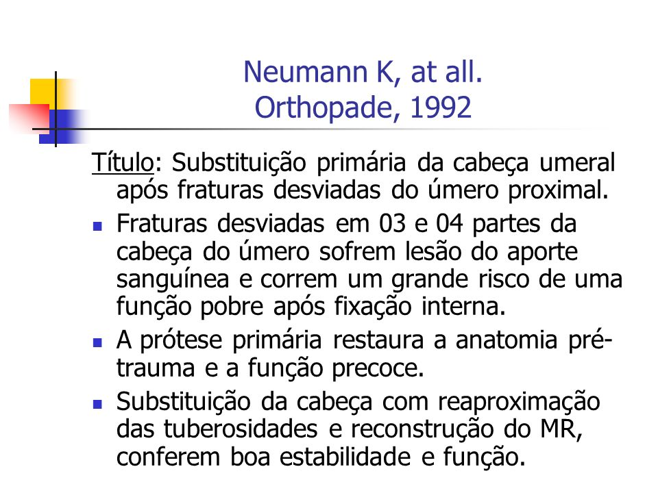 Neumann K, at all. Orthopade, 1992