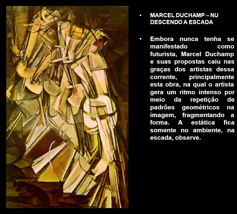 MARCEL DUCHAMP – NU DESCENDO A ESCADA