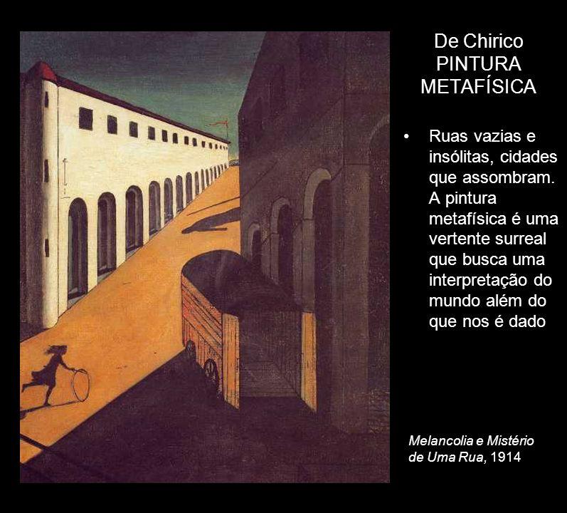 De Chirico PINTURA METAFÍSICA