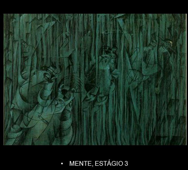 MENTE, ESTÁGIO 3