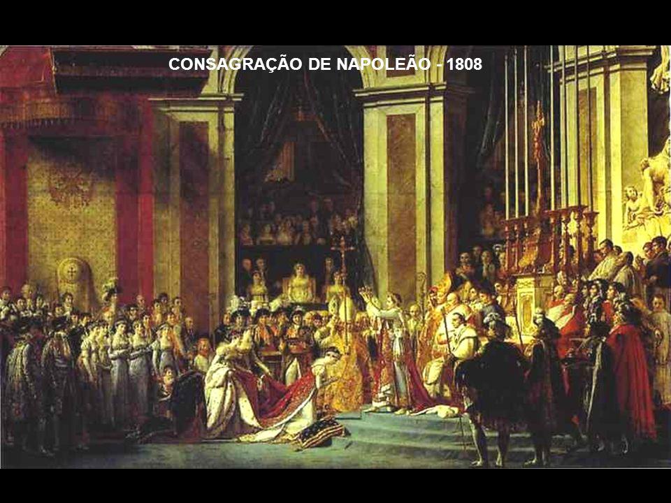 CONSAGRAÇÃO DE NAPOLEÃO - 1808