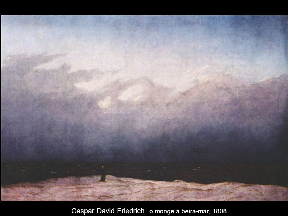 Caspar David Friedrich o monge à beira-mar, 1808