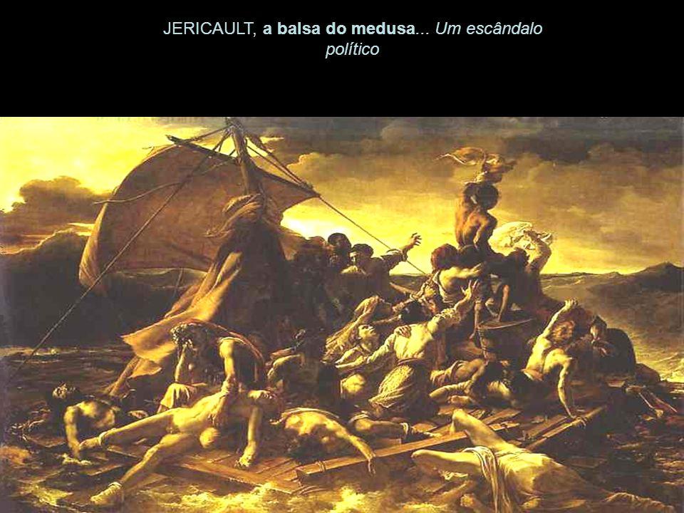 JERICAULT, a balsa do medusa... Um escândalo político