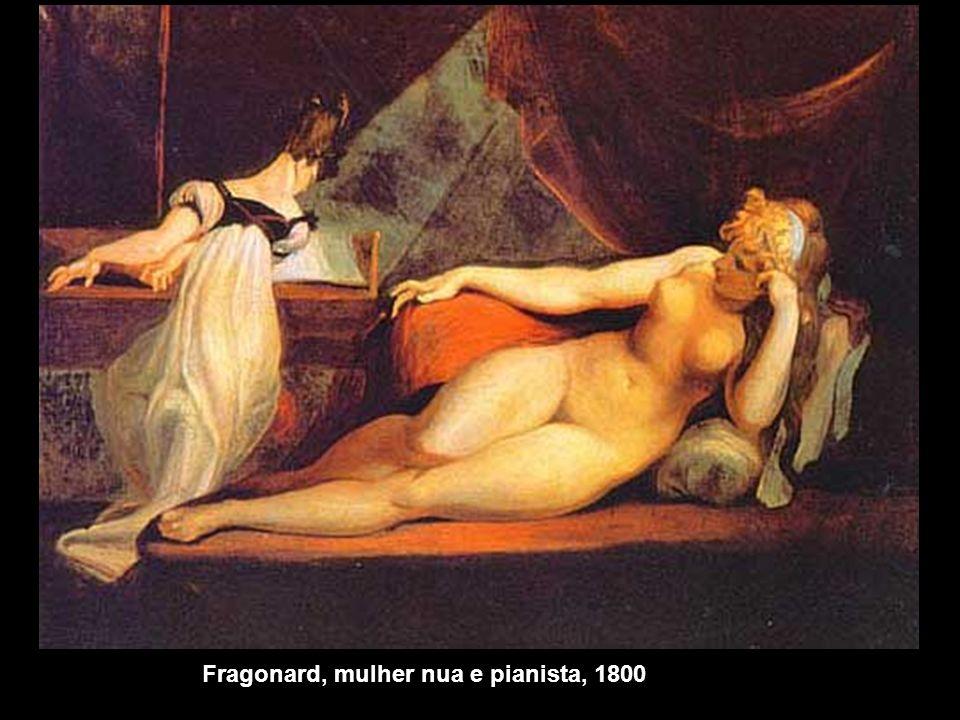 Fragonard, mulher nua e pianista, 1800