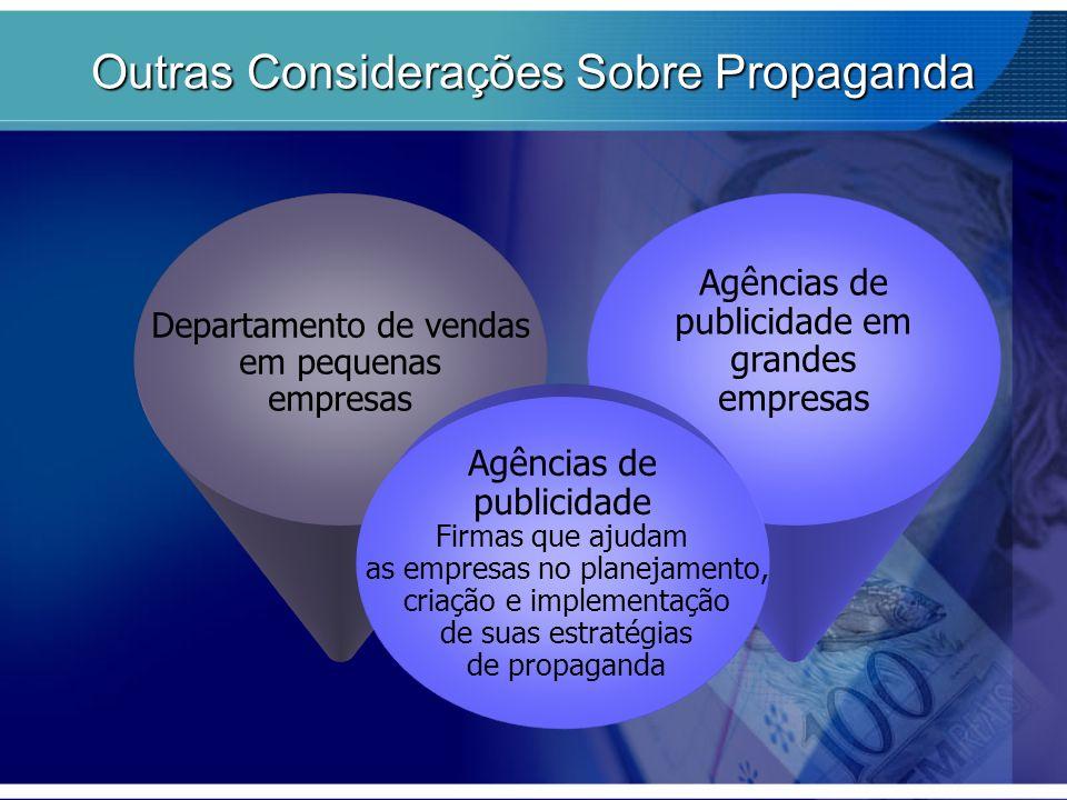 Outras Considerações Sobre Propaganda