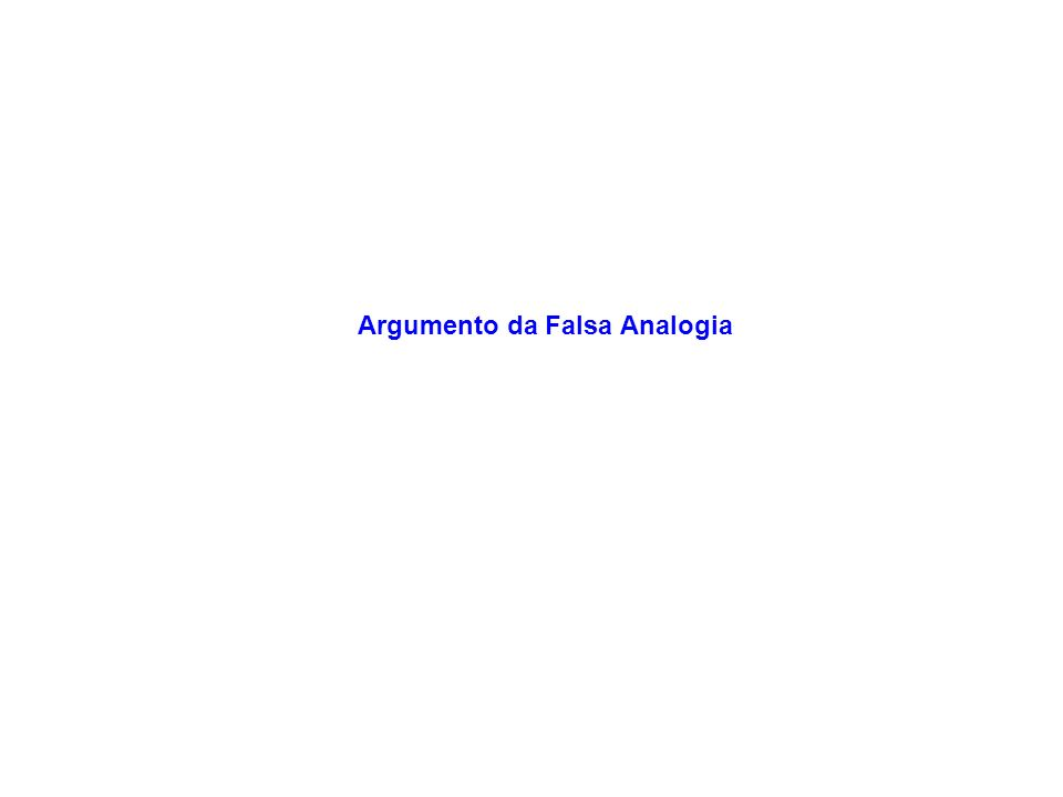 Argumento da Falsa Analogia