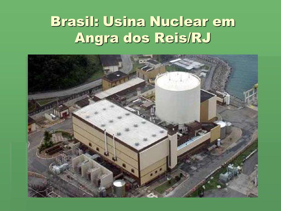 Brasil: Usina Nuclear em Angra dos Reis/RJ