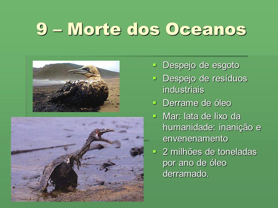 9 – Morte dos Oceanos Despejo de esgoto