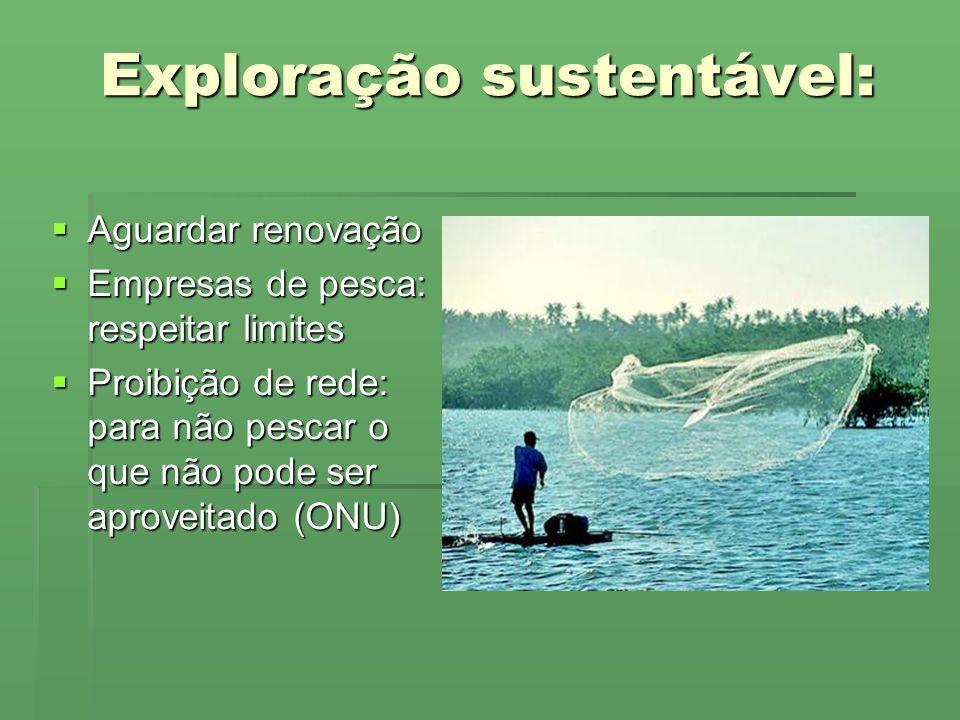 Exploração sustentável: